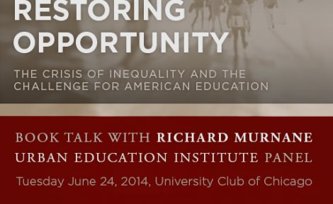 "In June 2014, UEI hosted a ""Restoring Opportunity"" book talk and expert panel with Dr. Richard Murnane"