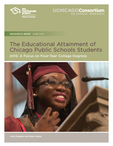 The Educational Attainment of Chicago Public School Students 2015: A Focus on Four-Year College Degrees