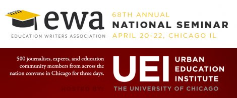 UEI hosts the 68th Annual Education Writers Association National Seminar